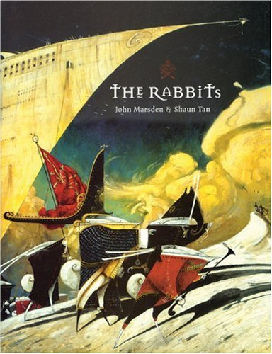 The Rabbits by John Marsden and Shaun Tan